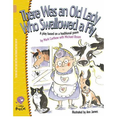 Collins Big Cat: There Was an Old Lady Who Swallowed a Fly: Band 12/Copper
