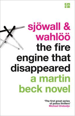 The Fire Engine That Disappeared (a Martin Beck Novel, Book 5)