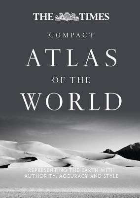 The Times Compact Atlas of the World: Compact Edition