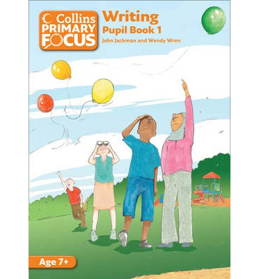 Collins Primary Focus: Writing: Pupil Book 1