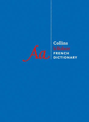 Collins Robert French Dictionary Complete and Unabridged Edition: 500,000 Translations