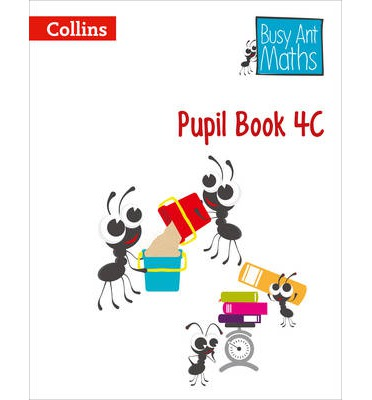 Busy Ant Maths: Pupil Book 4C