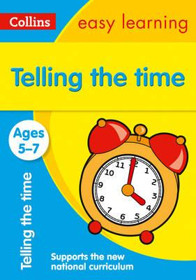 Collins Easy Learning KS1: Telling the Time Ages 5-7
