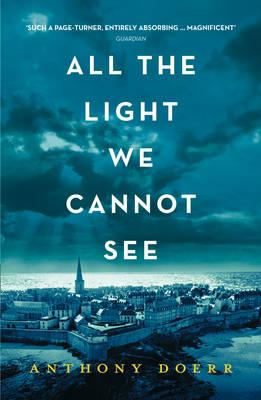 All the Light We Cannot See by Anthony Doerr (2015, Paperback)