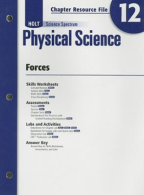 Holt Science Spectrum Physical Science Chapter 12 Resource File: Forces