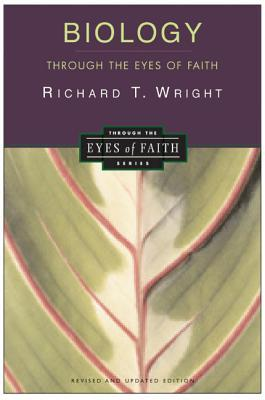 the harmony of faith and science in biology through the eyes of faith by r t wright Religion and science: conflict or harmony fundamental discovery about biology without which you can't really the harmony of science and faith that i.