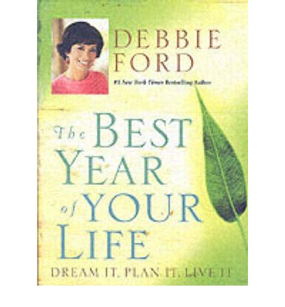 The Best of Your Life: Dream it, Plan it, Live it