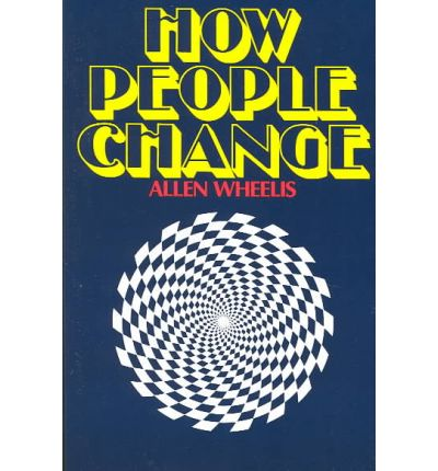how people change essay by allen wheelis How people change by allen wheelis available in trade paperback on powellscom, also read synopsis and reviews at a time when slick, superficial, psychological.