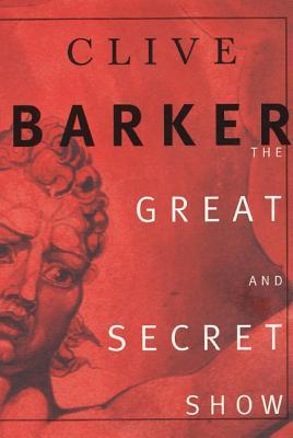 THe Great and Secret Show: The First Book of