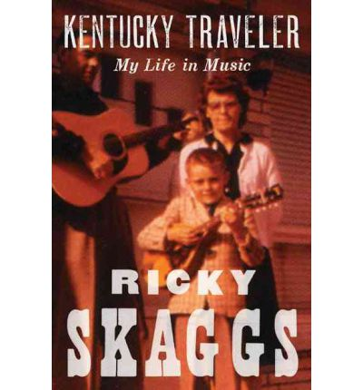 Kentucky Traveler : My Life in Music