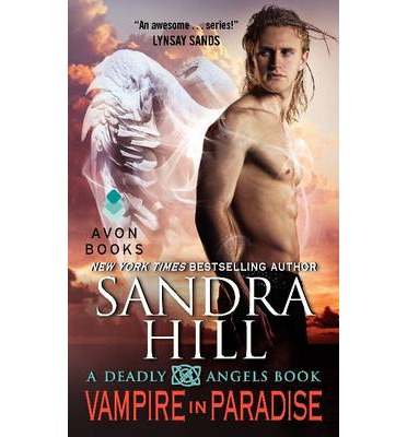 Vampire in Paradise : A Deadly Angels Book