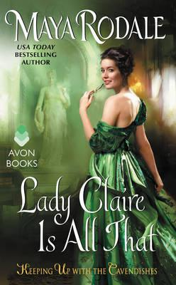 Lady Claire is All That: Keeping Up with the Cavendishes