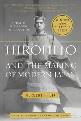 a description of the hirohito and the making of modern japan Bix's hirohito and the making of modern japan (2000)9 considerably more widely researched than bergamini's work (as evidenced by his endnotes, though he provides no.