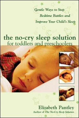 No-Cry Sleep Solution for Toddlers and Preschoolers