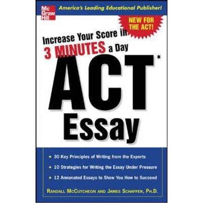 ACT Essay : Increase Your Score in 3 Minutes a Day