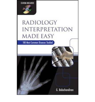 an analysis of radiologists interpreting radiographs Radiographs are often obtained as part of a complete examination appropriate radiographic interpretation is used along with clinical information and other.