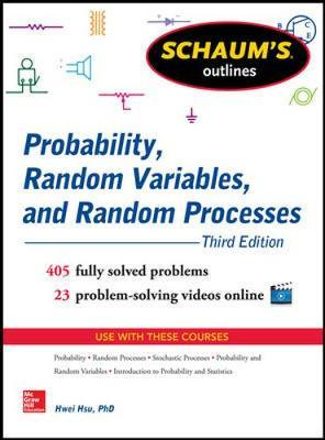 Schaum's Outline of Probability, Random Variables, and