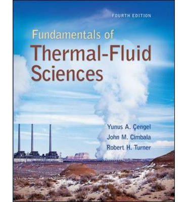 Fundamentals of thermal fluid sciences with student resource dvd fundamentals of thermal fluid sciences with student resource dvd yunus a cengel 9780077422400 fandeluxe Images