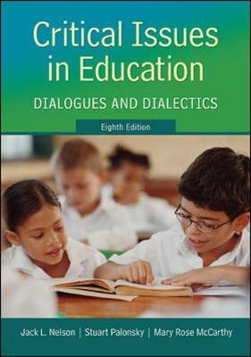 critical issues in education Critical issues in education: dialogues and dialectics [jack nelson, stuart palonsky, mary rose mccarthy] on amazoncom free shipping on qualifying offers there is a great need for.