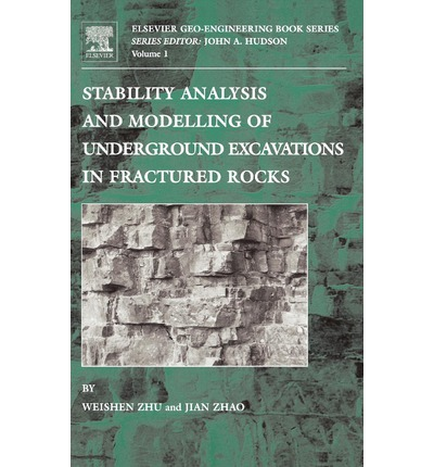 Stability Analysis and Modelling of Underground Excavations in Fractured Rocks: Pt.1
