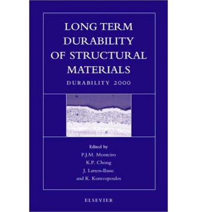 Long Term Durability of Structural Materials : Durability 2000