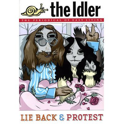 The Idler (Issue 39) Lie Back and Protest