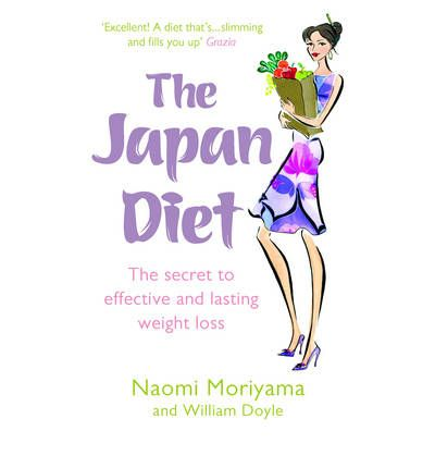 The Japan Diet : The Secret to Effective and Lasting Weight Loss