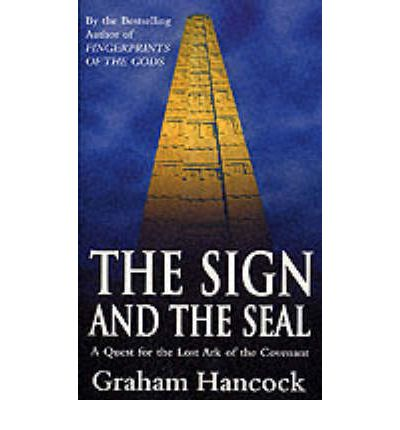Graham Hancock The Sign And The Seal Book