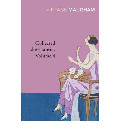 Collected Short Stories V 4 W Somerset Maugham