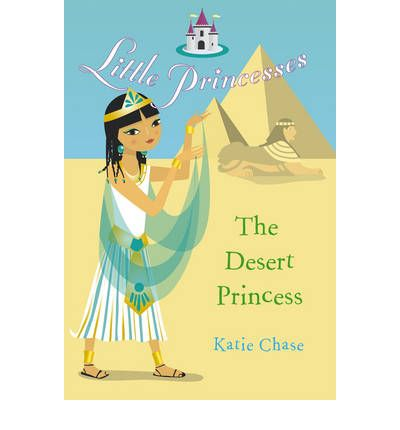 The Desert Princess Katie Chase 9780099488361