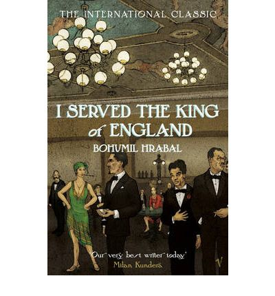 the idea of happiness in i served the king of england by bohumil hrabal essay Bohumil hrabal i served the king of england — 'i was always lucky in my bad luck.
