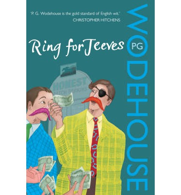 Ring for Jeeves : (Jeeves & Wooster)