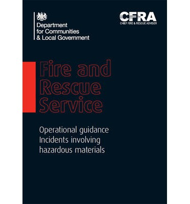 Fire and Rescue Service Operational Guidance Incidents Involving Hazardous Materials