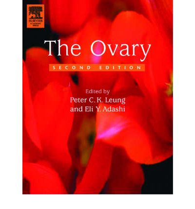 Foren Ebooks kostenloser Download The Ovary by Peter C. K. Leung, Eli Y. Adashi"