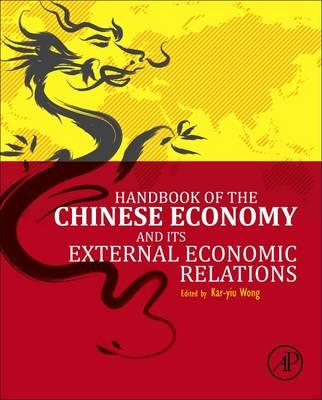 Handbook of the Chinese Economy and Its External Economic Relations