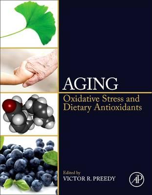 Aging : Oxidative Stress and Dietary Antioxidants