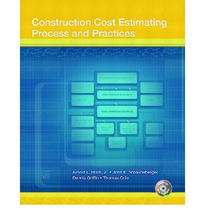 Construction Cost Estimating Leonard Holm 9780130496652