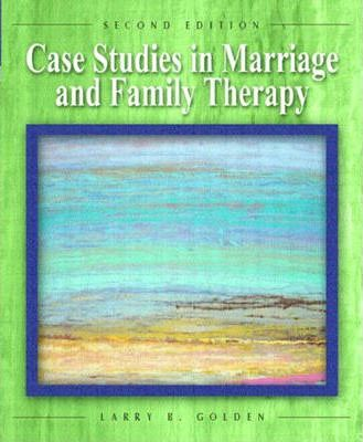 marriage and family therpay vignette case study Ethics: case studies 4 continuing psychology education inc marriage and  family therapists maintain competence in marriage and family therapy.