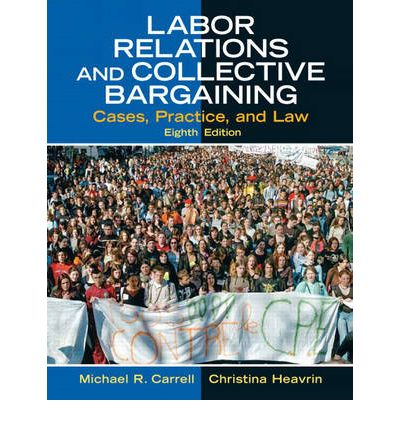 labor relations collective bargaining The national labor relations act established the national labor relations board and required employers to use collective bargaining this lesson.