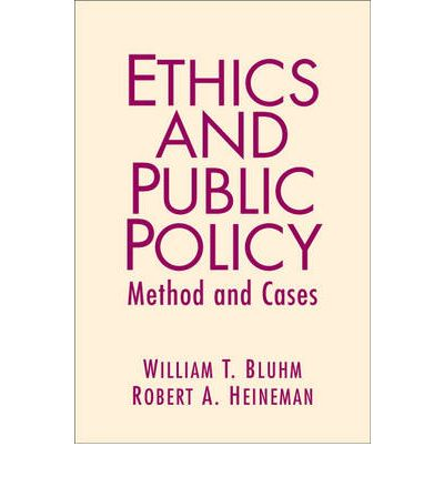Ethics, Government, and Public Policy: A R...