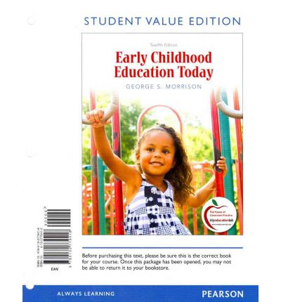 early childhood education today Early childhood education today,george morrison,9780132286213,education,early childhood education,pearson,978-0-1322-8621-3 (123.