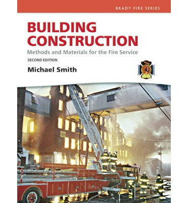 Building Construction : Methods and Materials for the Fire Science and Resource Central Fire -- Access Card Package