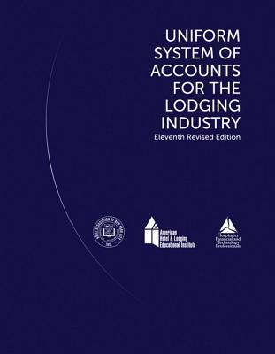 Uniform System of Accounts for the Lodging Industry with Answer Sheet (Ahlei)