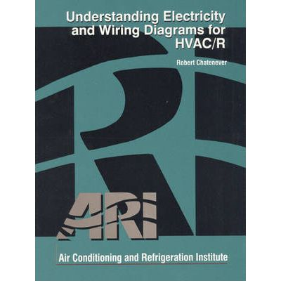 9780135178973 understanding electricity and wiring diagrams for hvac r air understanding electricity and wiring diagrams for hvac/r pdf at nearapp.co