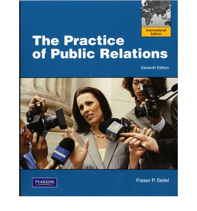 THE PUBLIC P.SEITEL RELATIONS PRACTICE PDF FRASER OF