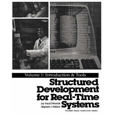 Structured Development for Real Time Systems: Introduction and Tools v.1