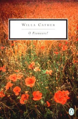 o pioneers willa cather essay
