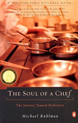 The Soul of a Chef : The Journey Toward Perfection