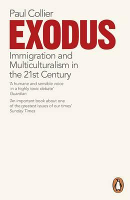 Exodus : Immigration and Multiculturalism in the 21st Century