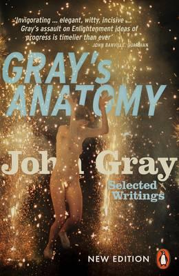 Gray's Anatomy: Selected Writings